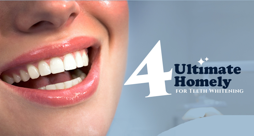 Homely Remedies for Teeth Whitening London