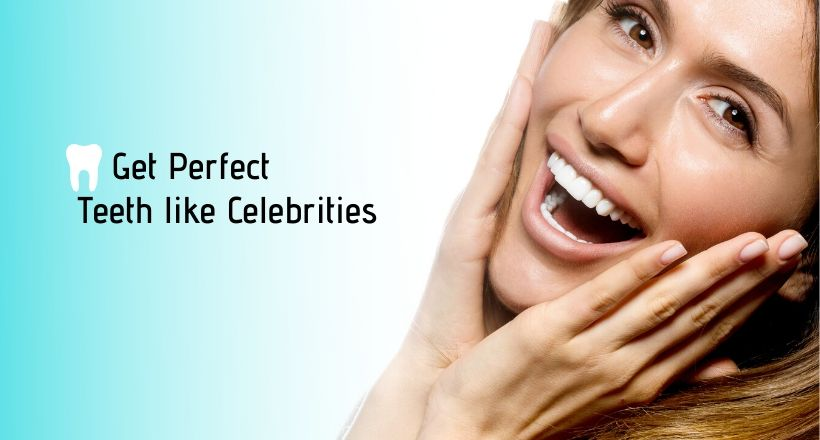 Perfect Celebrities White Teeth