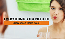 Need to know about mouthwash